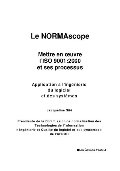 NORMAscope: Mettre en œuvre l'ISO 9001:2000 et ses processus