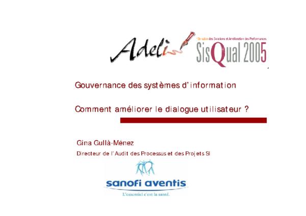 SISQUAL 2005 – Gouvernance des systèmes d'information – Comment améliorer le dialogue utilisateur?