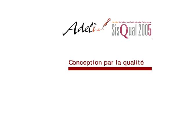 SISQUAL 2005 – Conception par la qualité