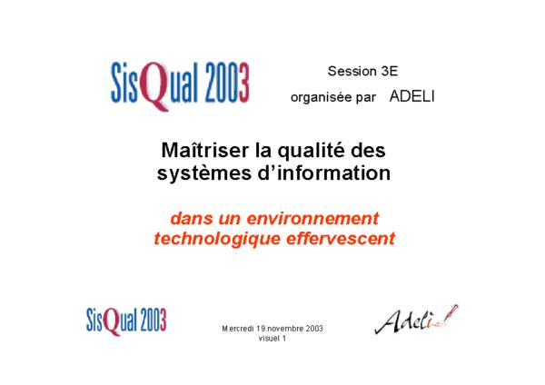 Sisqual 2003  Maîtriser la qualité des systèmes d'information