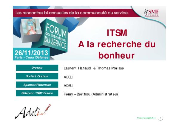 27-thomas-morisse-laurent-hanaud-adeli-itsm-a-la-recherche-du-bonheur-131204161158-phpapp02