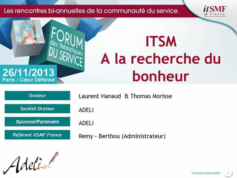 ITSM : A la recherche du bonheur 1