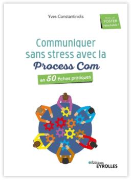 Mécommunication, projets et Process Com - Un atelier-débat animé par Yves Constantinidis 1